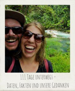 111 Tage unterwegs – Daten, Fakten und unsere Gedanken
