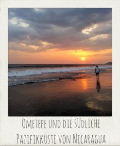 Ometepe und die südliche Pazifikküste von Nicaragua