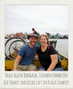 Bangkok, Phuket und Kuala Lumpur